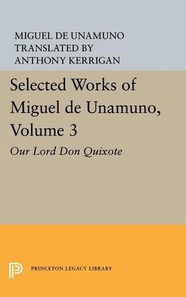Selected Works of Miguel de Unamuno, Volume 3