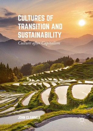Cultures of Transition and Sustainability