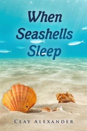 When Seashells Sleep