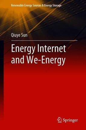 Energy Internet and We-Energy