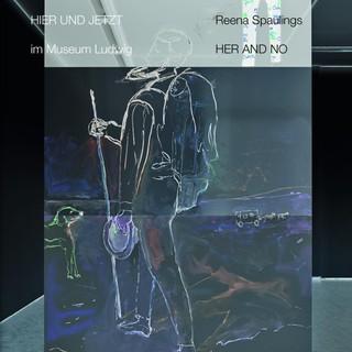 Reena Spaulings. Here and Now. In der Reihe HIER UND JETZT im Museum Ludwig