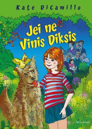 Jei ne Vinis Diksis