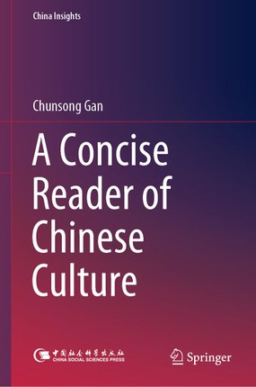 A Concise Reader of Chinese Culture