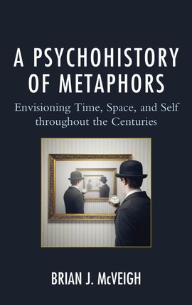 A Psychohistory of Metaphors