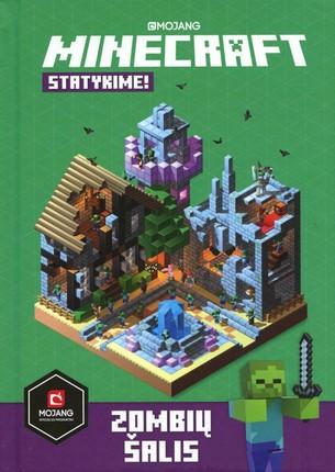 Minecraft. Statykime! Zombių šalis