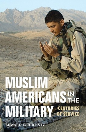 Muslim Americans in the Military