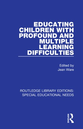 Educating Children with Profound and Multiple Learning Difficulties