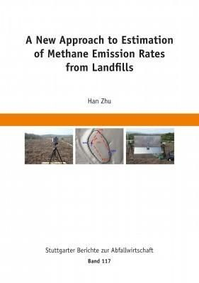 A New Approach to Estimation of Methane Emission Rates from Landfills