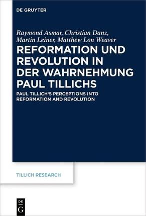 Reformation und Revolution in der Wahrnehmung Paul Tillichs