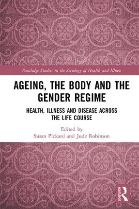 Ageing, the Body and the Gender Regime