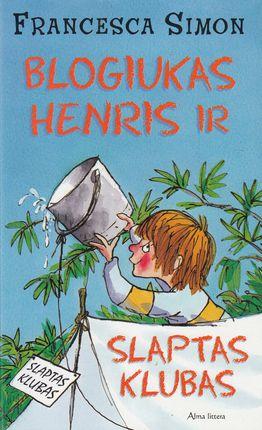 Blogiukas Henris ir slaptas klubas