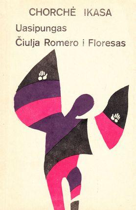 Uasipungas. Čiulja Romero i Floresas