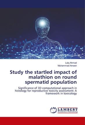 Study the startled impact of malathion on round spermatid population