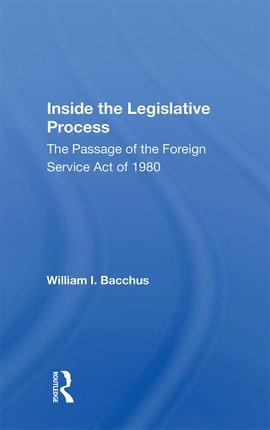 Inside The Legislative Process