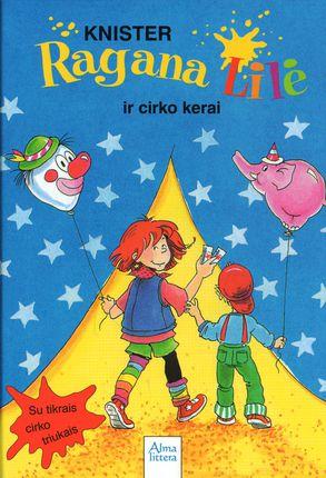 Ragana Lilė ir cirko kerai. 12-oji knyga