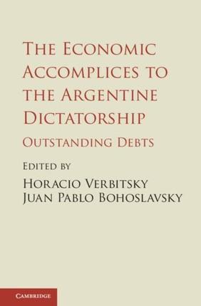 Economic Accomplices to the Argentine Dictatorship