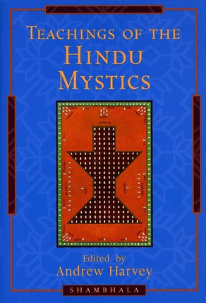Teachings of the Hindu Mystics