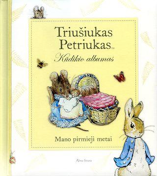 Triušiukas Petriukas. Kūdikio albumas