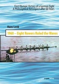 1960 - Eight Rowers Ruled the Waves