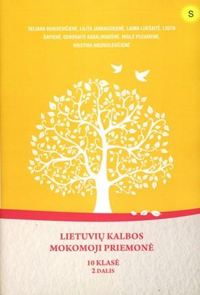 Lietuvių kalbos mokomoji priemonė. 10 klasė. 2 dalis (mokiniams, besimokantiems pagal pritaikytas programas, su atsakymais)