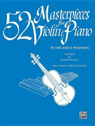 52 Masterpieces for Violin & Piano: With Piano Acc.