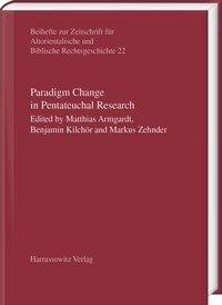 Paradigm Change in Pentateuchal Research