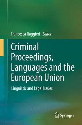 Criminal Proceedings, Languages and the European Union