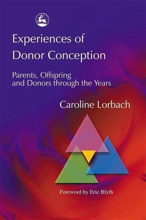 Experiences of Donor Conception