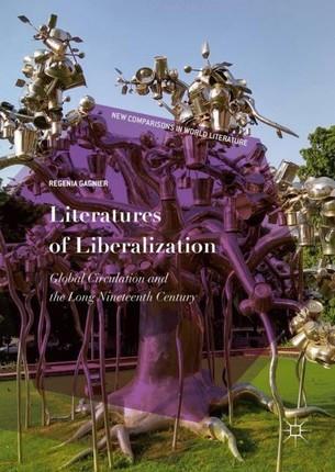 Literatures of Liberalization