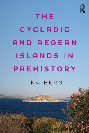 The Cycladic and Aegean Islands in Prehistory