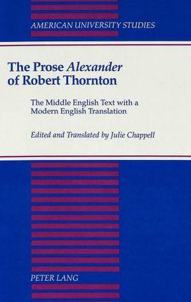 The Prose Alexander of Robert Thornton