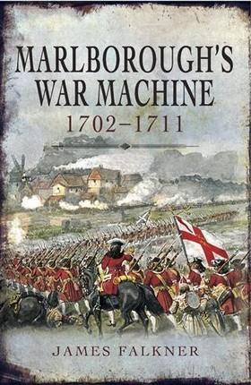 Marlborough's War Machine 1702-1211
