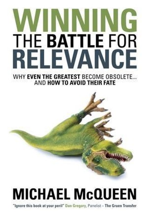 Winning the Battle for Relevance