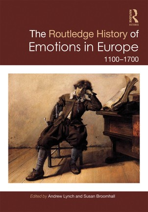 The Routledge History of Emotions in Europe