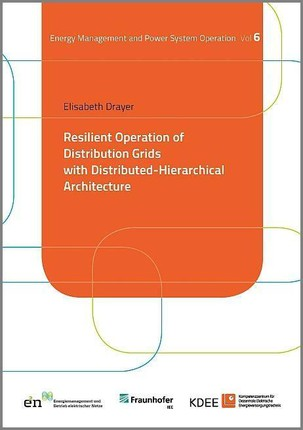 Resilient Operation of Distribution Grids with Distributed-Hierarchical Architecture