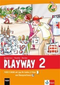 Playway ab Klasse 1. 2. Schuljahr. Pupil's Book mit App für Filme&Audios und CD-ROM. Nordrhein-Westfalen