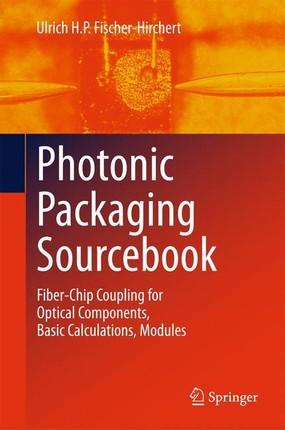 Photonic Packaging Sourcebook