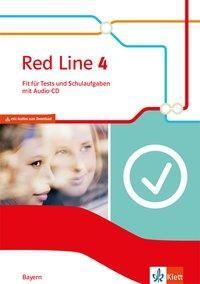 Red Line 4. Ausgabe Bayern. Fit für Tests und Schulaufgaben mit Audio-CD Klasse 8