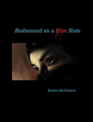Redeemed On a Blue Note