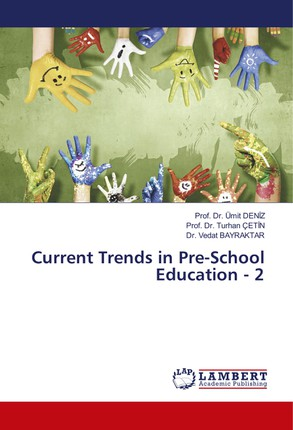 Current Trends in Pre-School Education - 2