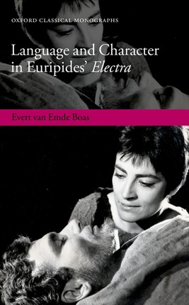 Language and Character in Euripides' Electra