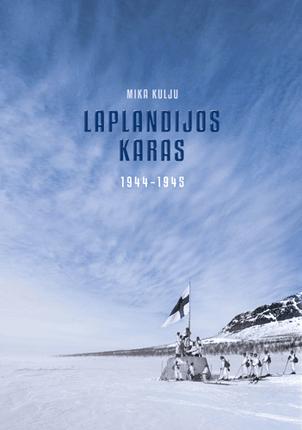 Laplandijos karas, 1944–1945 m.