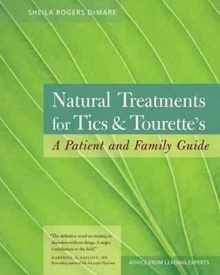 Natural Treatments for Tics and Tourette's