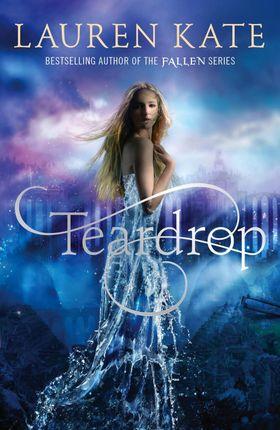Teardrop Trilogy 1. Teardrop