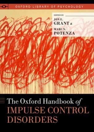 The Oxford Handbook of Impulse Control Disorders