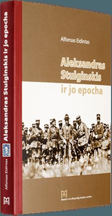 Aleksandras Stulginskis ir jo epocha