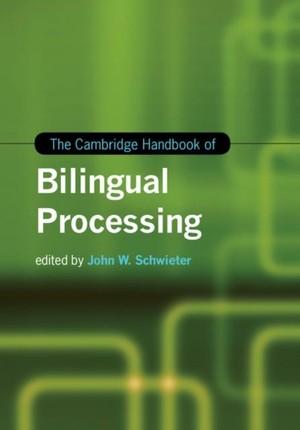 Cambridge Handbook of Bilingual Processing
