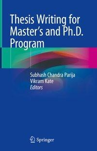 Thesis Writing for Master's and Ph.D. Program
