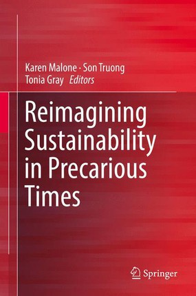 Reimagining Sustainability Education in Precarious Times