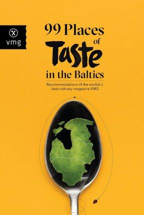 99 Places of Taste in the Baltics